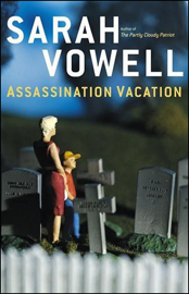 Assassination Vacation (Abridged Nonfiction) audiobook