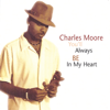Charles Moore - You'll Always Be In My Heart artwork