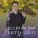 Harry Allen - Jazz for the Soul