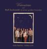 Stille Nächte - helles Licht - Rolf Zuckowski und seine Freunde