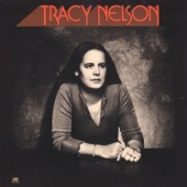 Tracy Nelson - Down So Low