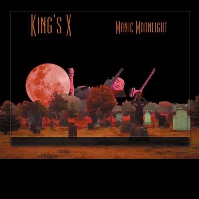 Manic Moonlight - King's X