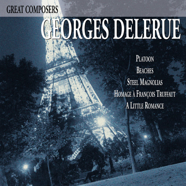 Great Composers Georges Delerue Music From The Motion Picture