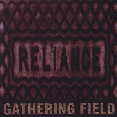 Reliance - The Gathering Field