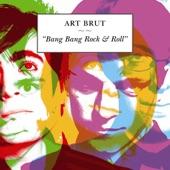 Art Brut - Emily Kane