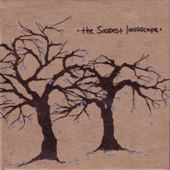 The Saddest Landscape - The Sixth Golden Ticket