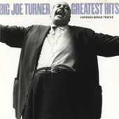 Big Joe Turner - Sweet Sixteen