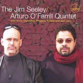 The Jim Seeley / Arturo O'Farrill Quintet - Cha-Cha Un-Uh