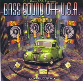 Bass Sound Off U S A , Vol  1 by D J  Bass 305 on iTunes