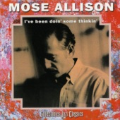 Mose Allison - Your Molecular Structure