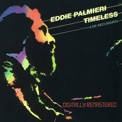 Timeless (Live) - EP - Eddie Palmieri