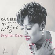 Brighter Days (Underground Goodies Mix) - Cajmere - Cajmere