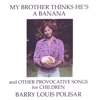 All I Want Is You - Barry Louis Polisar