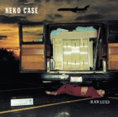 Neko Case - Things That Scare Me
