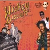 Wiskey Biscuit - Kids Hangin' Out