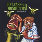 Atomic Mosquitos - Planet from Outer Space