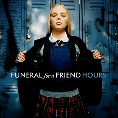 Hours - Funeral For a Friend