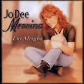 Jo Dee Messina - I'm Alright