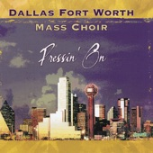 Dallas Fort Worth Mass Choir - He'll Bring You Out