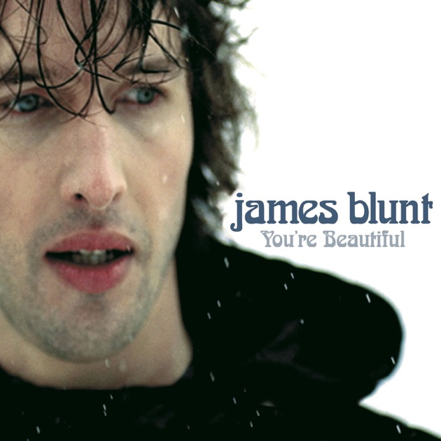 Скачать mp3 james blunt you re beautiful