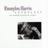 Emmylou Harris Anthology: The Warner / Reprise Years