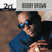 20th Century Masters  The Millennium Collection: The Best Of Bobby Brown-Bobby Brown