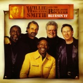 "Willie ""Big Eyes"" Smith & The Juke Joint Rockers - You're Too Bad"