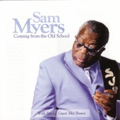 Sam Myers - Money Is My Downfall