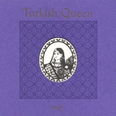 Turkish Queen - Our Time Here