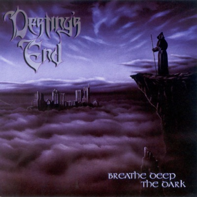 Breathe Deep the Dark - Destiny's End