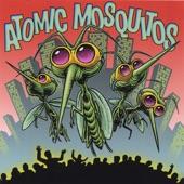 Atomic Mosquitos