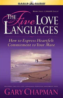 The Five Love Languages: The Secret to Love That Lasts (Unabridged) Audio Book