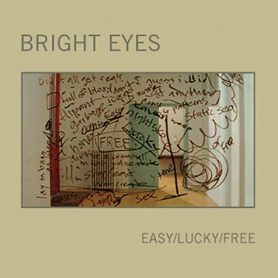 Easy/Lucky/Free - EP - Bright Eyes