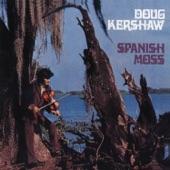 Doug Kershaw - I've Got Mine