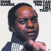 Eddie Harris - Get Down with It