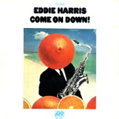 Eddie Harris - Don't You Know the Future's In Space
