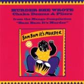 Chaka Demus & Pliers - Murder She Wrote (Original Mix)