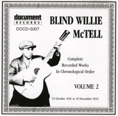 Blind Willie McTell - Lord, Send Me An Angel