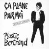 Ça plane pour moi - Single - Plastic Bertrand
