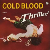 Cold Blood - Kissing My Love