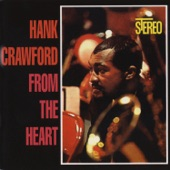 Hank Crawford - What Will I Tell My Heart