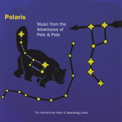 Music from the Adventures of Pete & Pete - Polaris