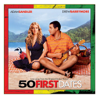 50 First Dates (Love Songs from the Original Motion Picture) - Various Artists