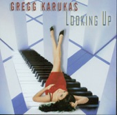 Gregg Karukas - Looking Up - 2005 - Looking Up