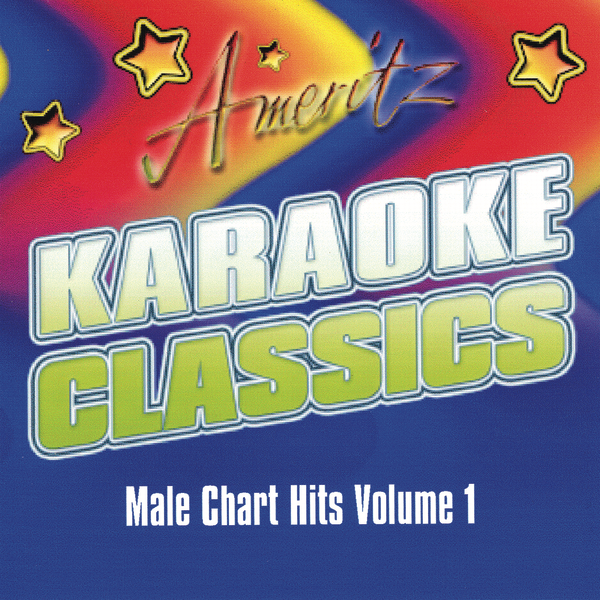 ‎Karaoke Classics: Male Chart Hits, Vol  1 by Ameritz - Karaoke