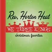 The Reverend Horton Heat - Santa Claus Is Coming to Town