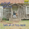 Junior Wells - Come On In This House  artwork