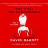 Don't Get Too Comfortable (Unabridged Selections) (Unabridged) - David Rakoff