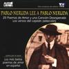 Pablo Neruda - Pablo Neruda Lee a Pablo Neruda [Pablo Neruda Reading Pablo Neruda] (Texto Completo) (Unabridged)  artwork