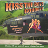 Kiss the Boys Goodbye (2 CD Set)
